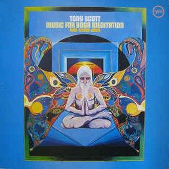 Music for Yoga Meditation and Other Joys - Image: Tony Scott Yoga Music