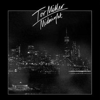 Midnight (Tor Miller song) - Image: Tor Miller Midnight
