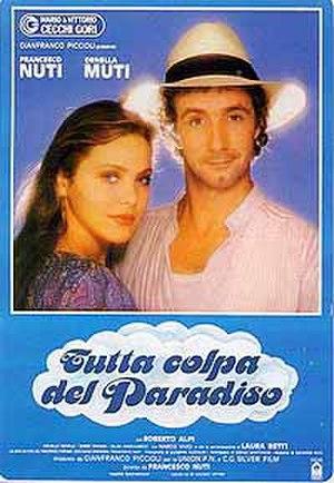 All the Fault of Paradise - Image: Tutta colpa del paradiso