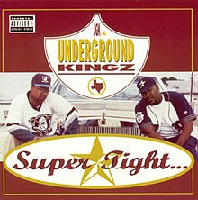 UGK - Super Tight.jpeg