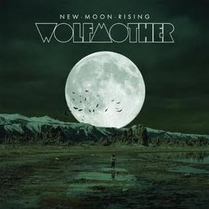 New Moon Rising (song) - Image: Wolfmother New Moon Rising