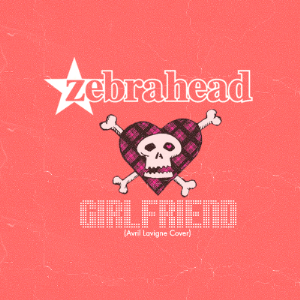 Girlfriend (Avril Lavigne song) - Image: Zebrahead Girlfriend