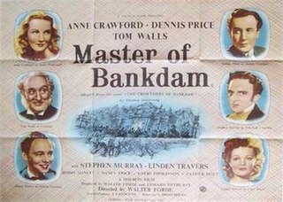 <i>Master of Bankdam</i> 1947 British film directed by Walter Forde