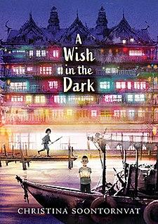 <i>A Wish in the Dark</i> 2020 childrens book by Christina Soontornvat