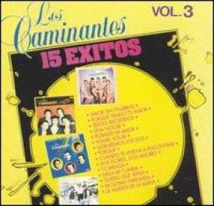 15 Éxitos Vol. 3 (Los Caminantes album) - Image: Album Cover Los Caminantes 15 Exitos, Vol. 3