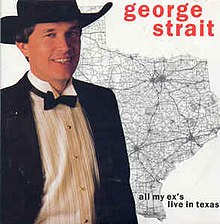 All My Ex's Live in Texas - George Strait.jpg