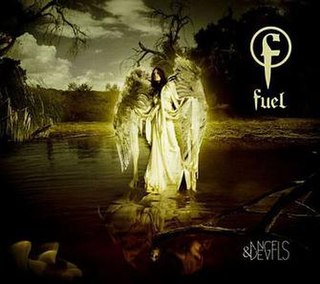 <i>Angels & Devils</i> (Fuel album) 2007 studio album by Fuel