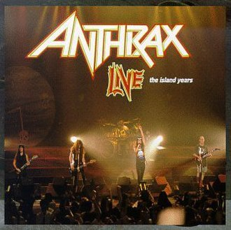Live: The Island Years - Image: Anthrax The Island Years Improved