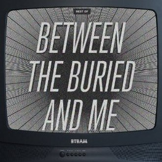 Best Of (Between the Buried and Me album) - Image: BTBAM Best Of