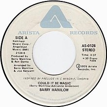 Barry Manilow Could it be magic A-side US vinyl 1975.jpg