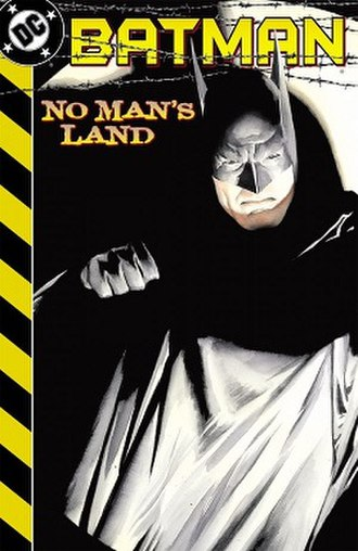 Batman: No Man's Land - Image: Batman No Man's Land No Law and a New Order