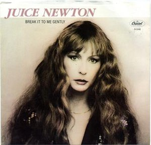 Break It to Me Gently - Image: Break It to Me Gently Juice Newton