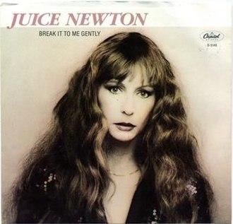 Break It to Me Gently - Image: Break It to Me Gently Juice Newton