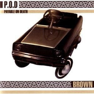 Brown (P.O.D. album) - Image: Brown (P.O.D. album)
