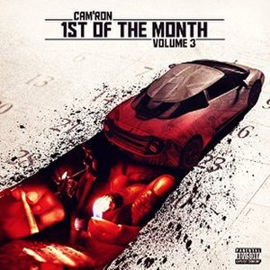1st of the Month Vol. 3 - Image: Cam'ron 1st of the Month Vol. 3