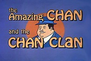 The Amazing Chan and the Chan Clan - The Amazing Chan and the Chan Clan title card.