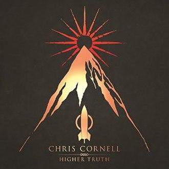 Higher Truth - Image: Chris Cornell Higher Truth