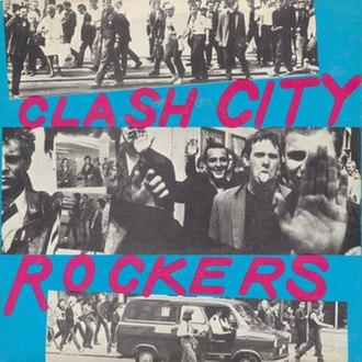 Clash City Rockers - Image: Clash City Rockers