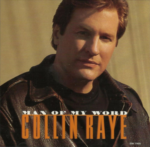 Man of My Word - Image: Collin Raye Man of my Word single
