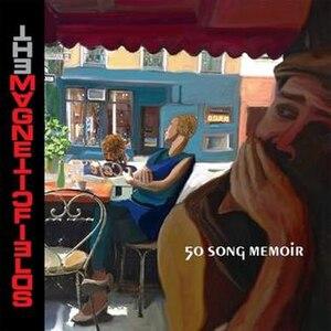 50 Song Memoir - Image: Cover Magnetic Fields LP50Song Memoir 2017