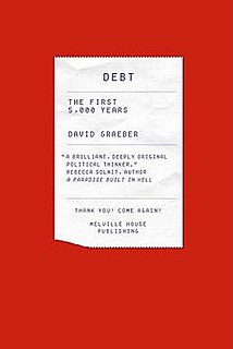 Book by anthropologist David Graeber published in 2011, about the function of debt in human history