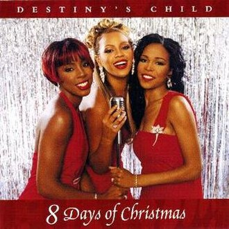8 Days of Christmas (song) - Image: Destiny's Child – 8 Days of Christmas (single)