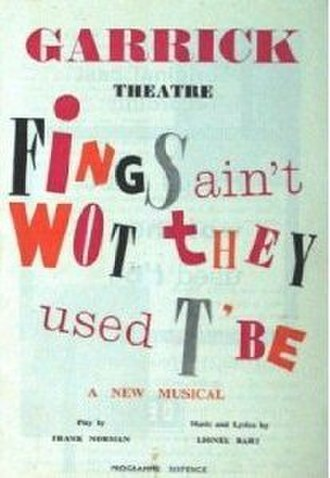 Fings Ain't Wot They Used T'Be - Original West End theatre programme