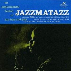 Guru's Jazzmatazz, Vol. 1 - Image: Gu Ru Jazz Matt 1