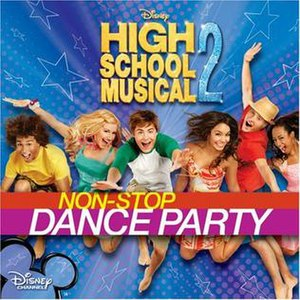 High School Musical 2: Non-Stop Dance Party - Image: High School Musical 2 Non Stop Dance Party