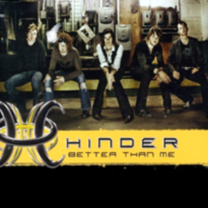 Better Than Me (Hinder song) - Image: Hinder better than me