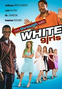 I'm Through with White Girls FilmPoster.jpeg