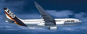 Airbus A350 XWB - The initial A350 concept, based on the A330