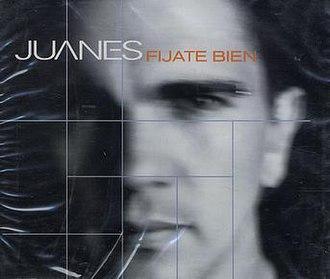 Fíjate Bien (song) - Image: Juanes fijatebien