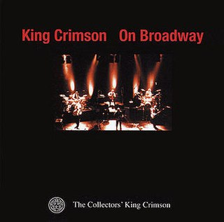 <i>King Crimson on Broadway</i> 1999 live album by King Crimson