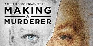<i>Making a Murderer</i> 2015 American true crime documentary series