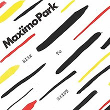 Maximo Park - Risk to Exist cover art.jpg