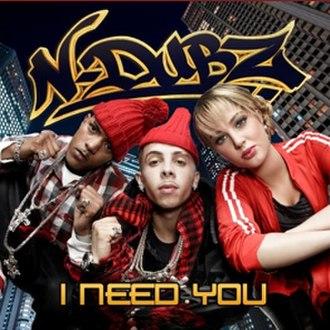 I Need You (N-Dubz song) - Image: Ndubzineedyoucover