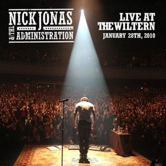 Who I Am (Nick Jonas & the Administration album) - Image: Nick Jonas & the Administration Live at the Wiltern January 28th 2010
