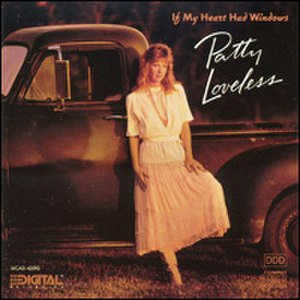 If My Heart Had Windows (Patty Loveless album) - Image: Patty Loveless If My Heart Had Windows