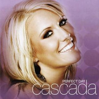 Perfect Day (Cascada album) - Image: Perfect Day Original Release Cover