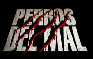 Perros del Mal (promotion) - Image: Perros del Mal Producciones