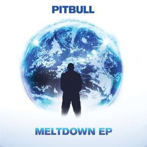 Meltdown (EP) - Image: Pitbull Meltdown