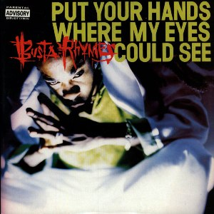 Put Your Hands Where My Eyes Could See - Image: Put Your Hands Eyes See Busta