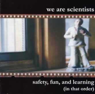Safety, Fun, and Learning (In That Order) - Image: Safety, Fun, and Learning (In That Order) cover