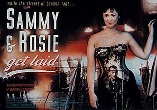 <i>Sammy and Rosie Get Laid</i> 1988 film by Stephen Frears