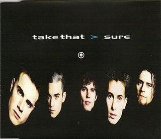 Sure (Take That song) 1994 single by Take That