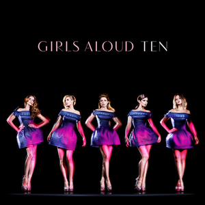 Ten (Girls Aloud album) - Image: Ten by Girls Aloud