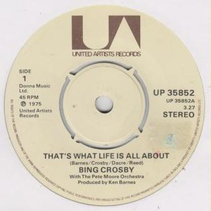 That's What Life Is All About - 1975 United Artists 45 single released in the UK, UP 35852A.