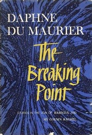 The Breaking Point (short story collection) - First US edition