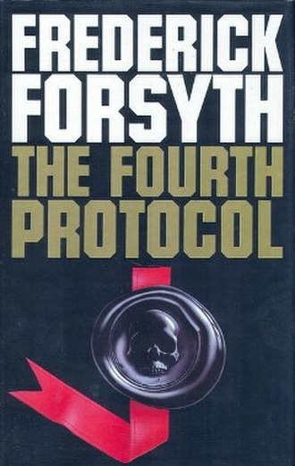 The Fourth Protocol - First edition